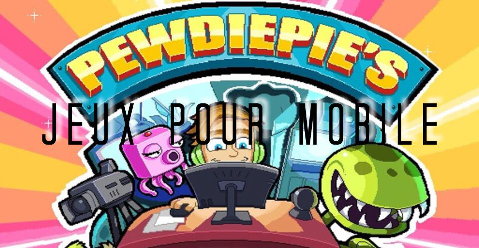 pewdiepie game mobile ios android