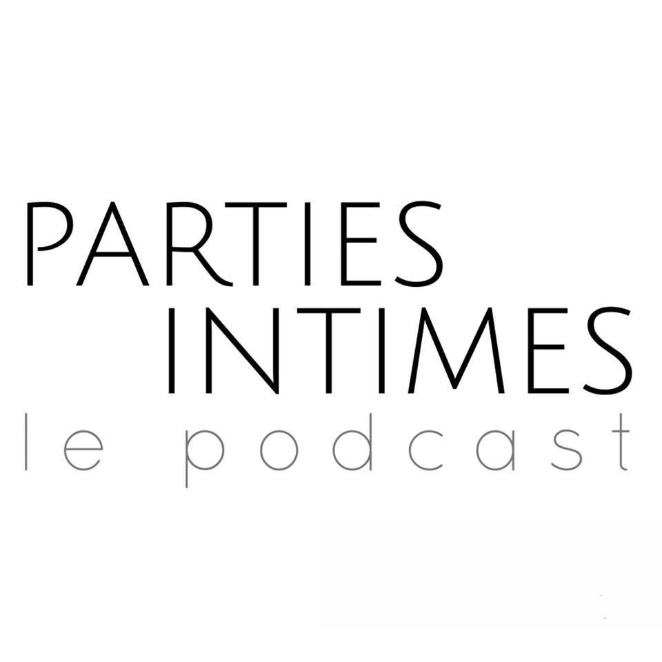 parties intimes podcast