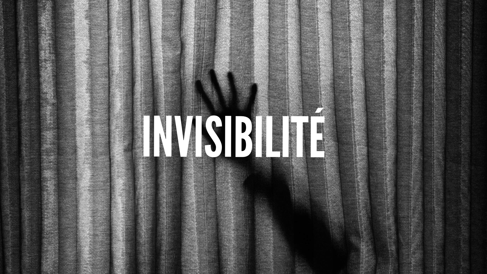 Karolann texte invisibilité