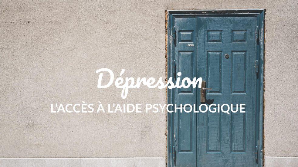 dépression, l'accès à l'aide psychologique