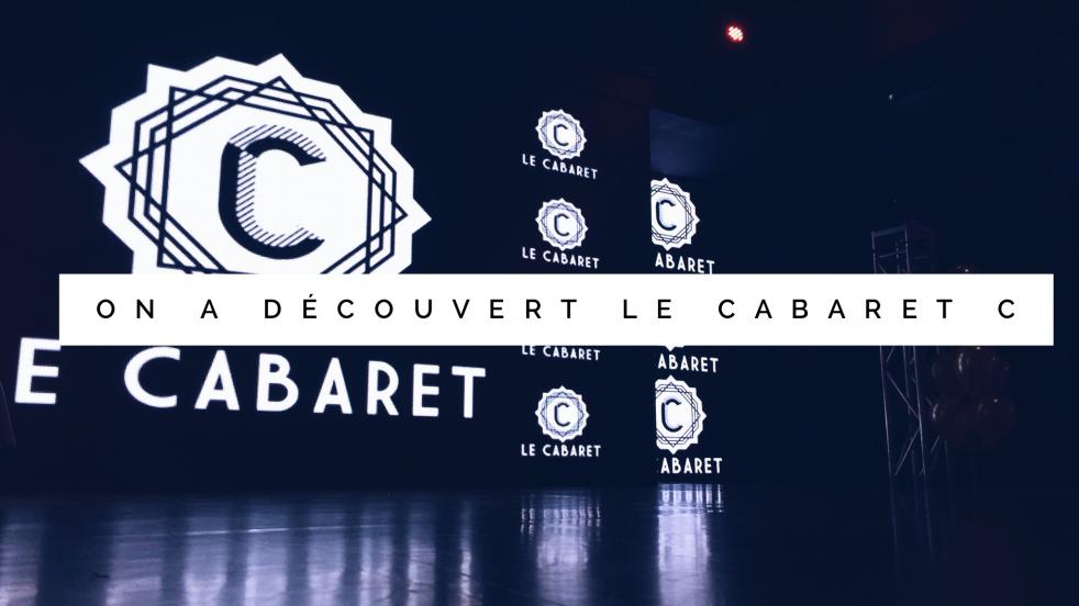 Jen parle du Cabaret C