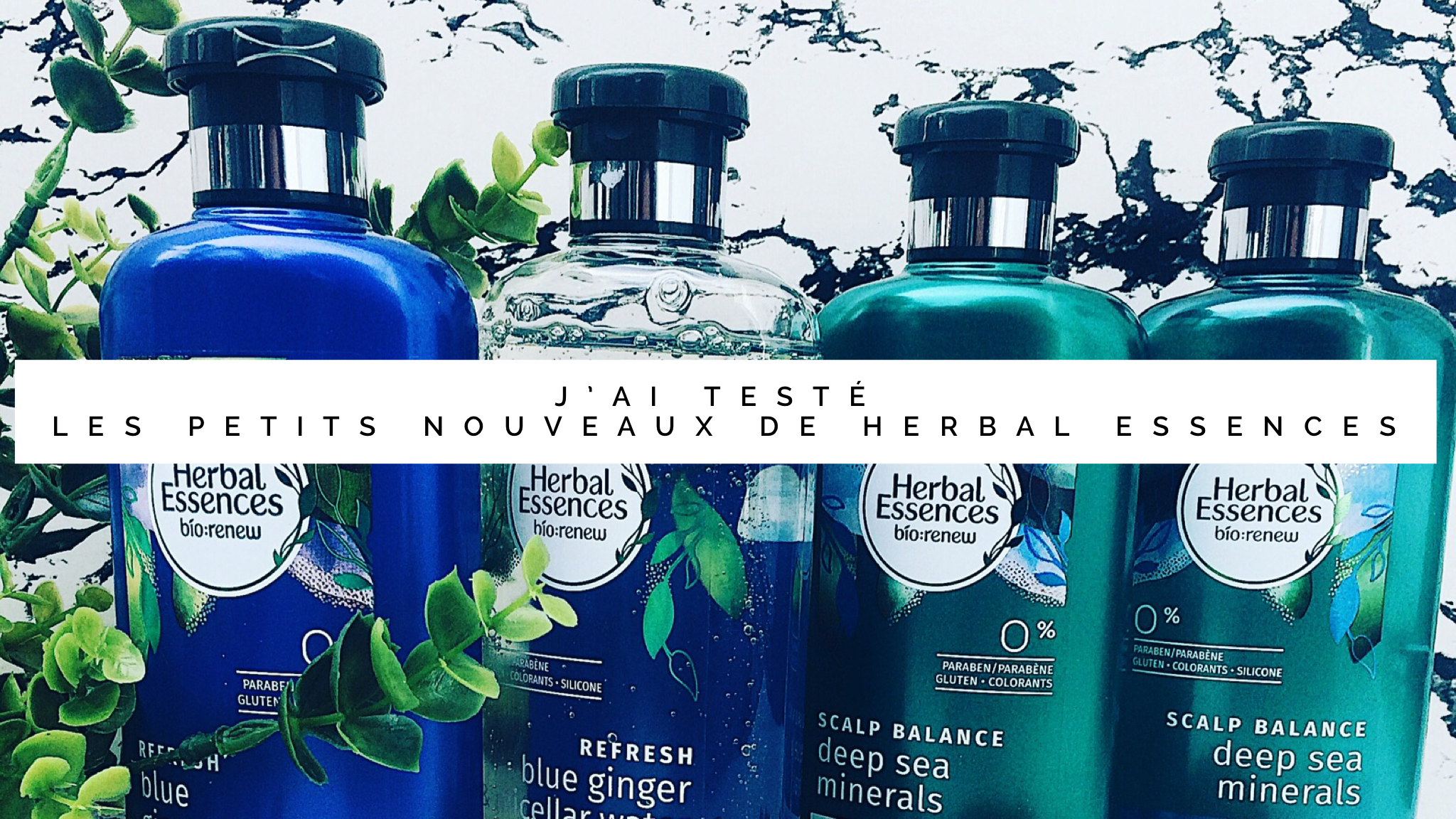 Jen teste Herbal Essence