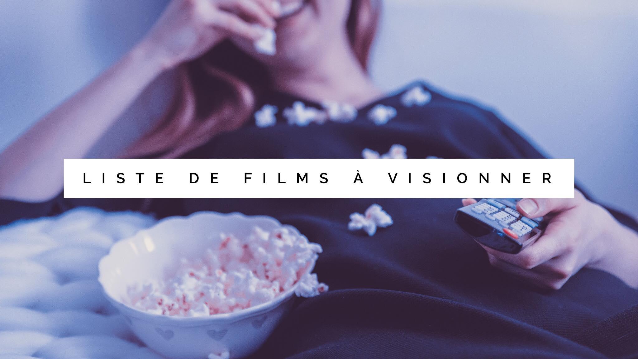 liste de films à visionner