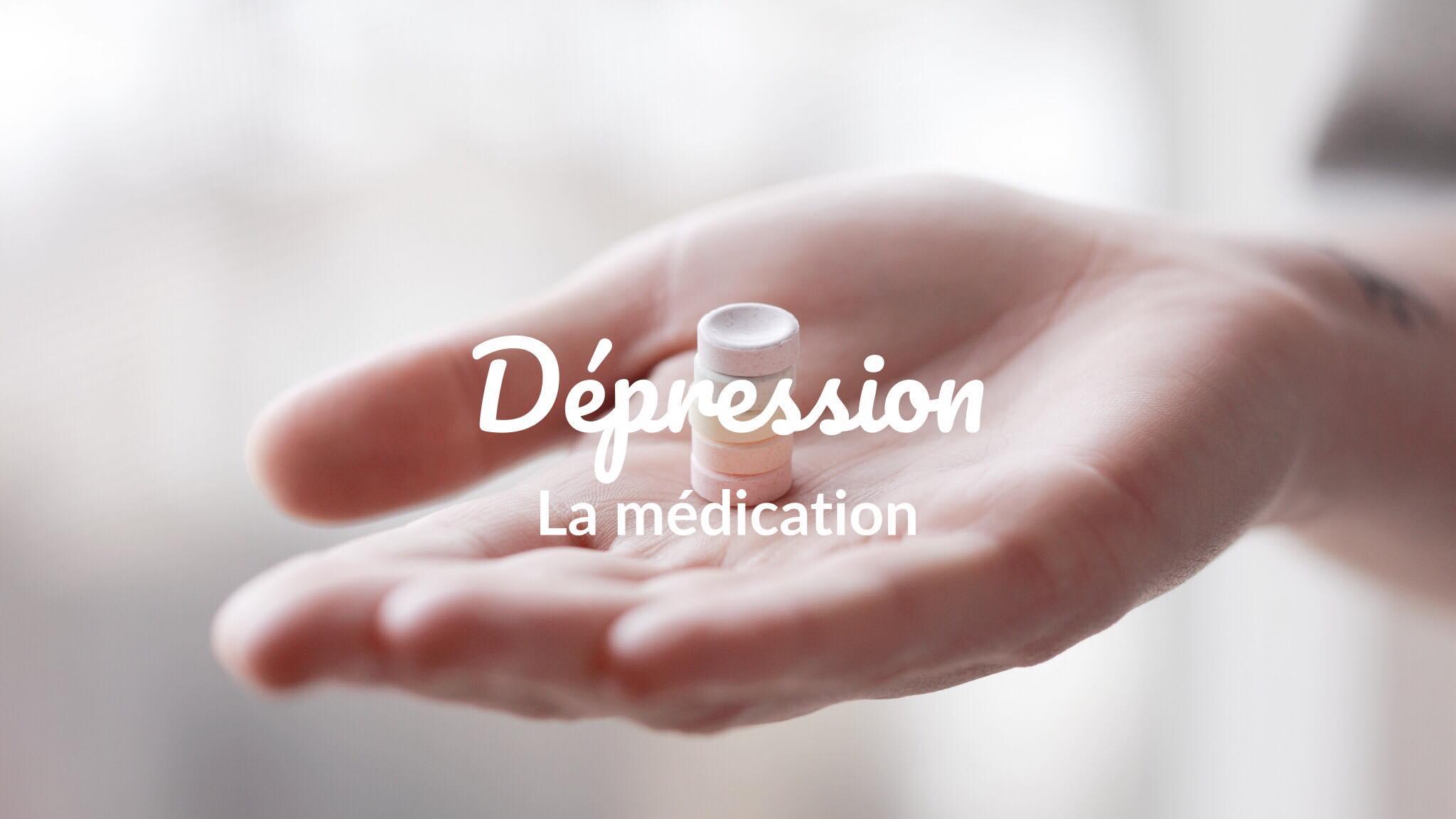 dépression la médication