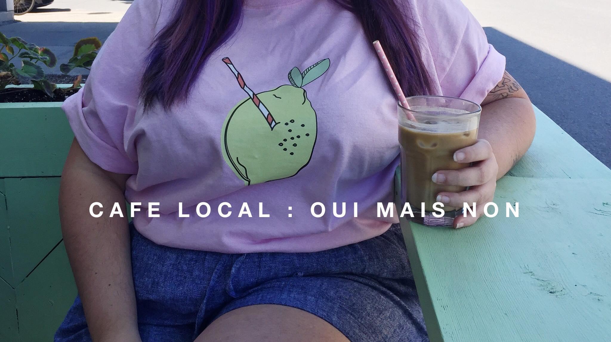 On vous parle du café local Oui Mais Non dans Villeray.
