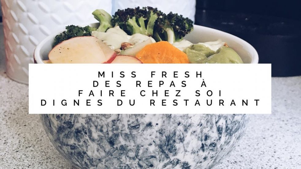 Jen parle des repas Miss Fresh