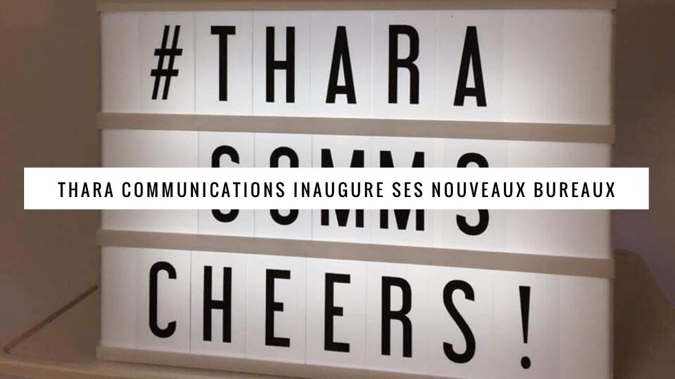 On parle des nouveaux locaux de Thara Communications