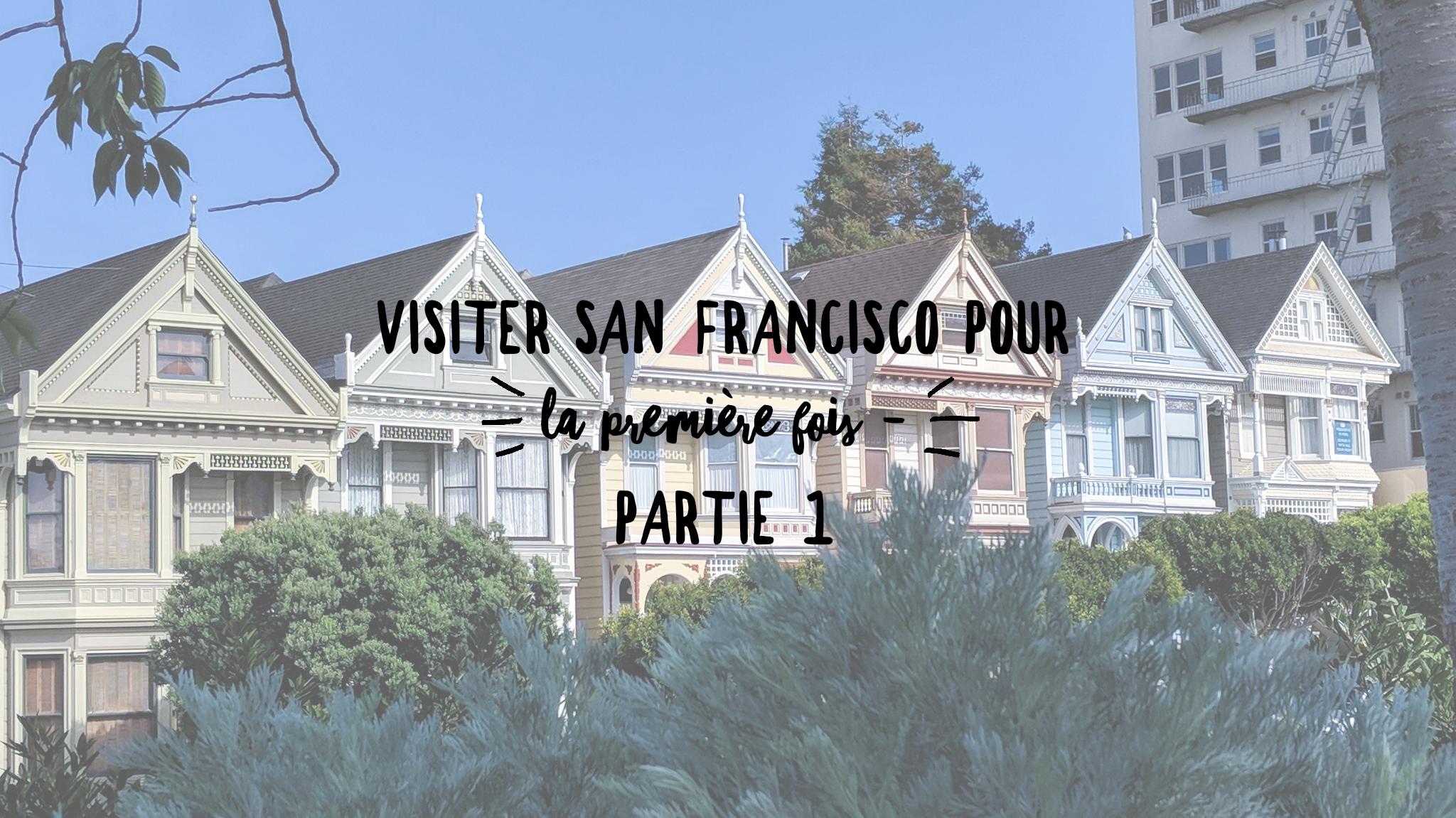 Ariane vous parle de San Francisco.