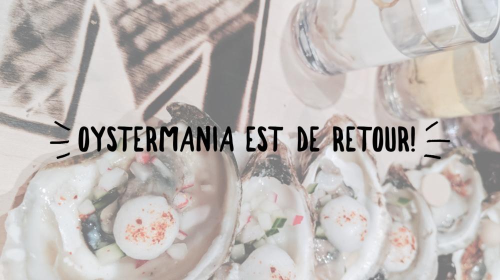 Oystermania commence et c'est délicieux!
