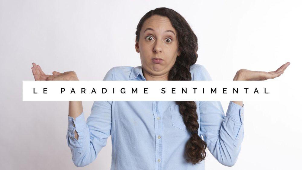 Fred parle de paradigme sentimental