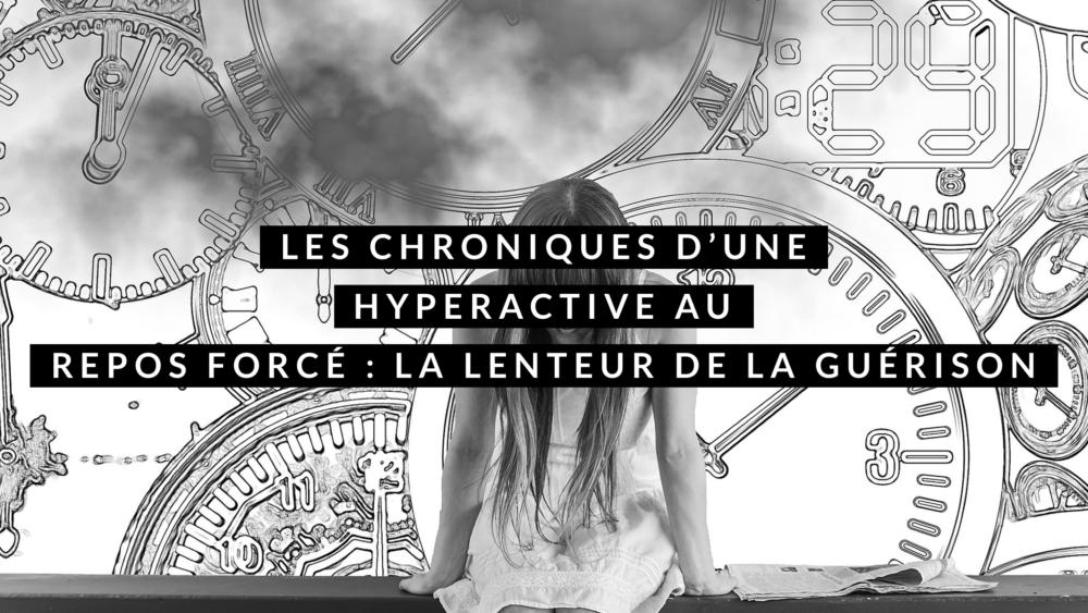 Chronique d'une hyperactive