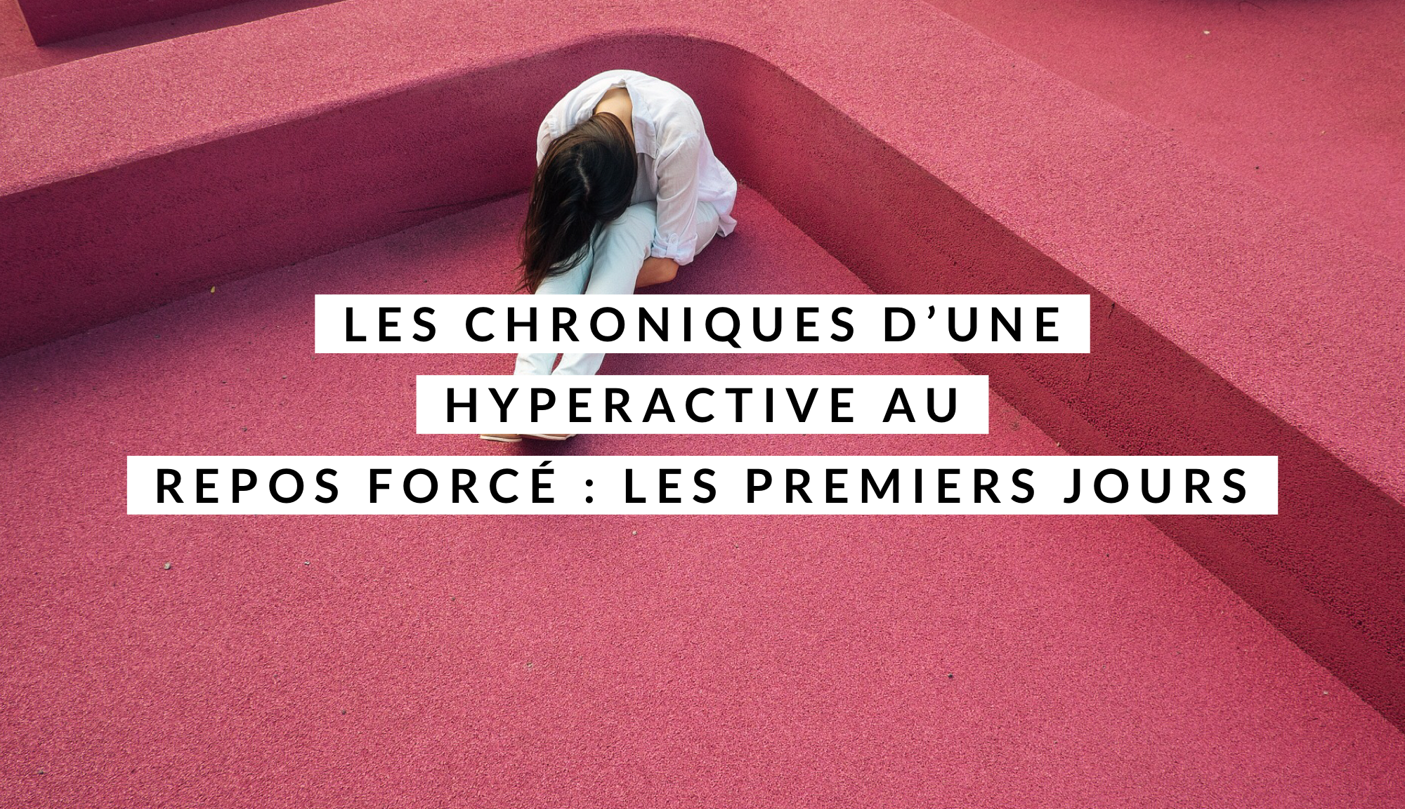 chroniques d'une hyperactive