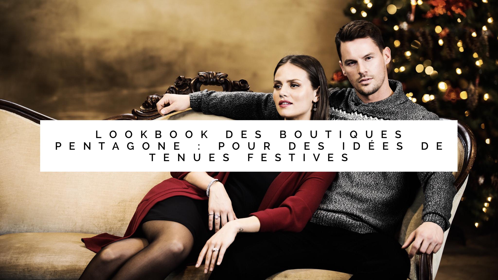 Lookbook de Noel des boutiques Pentagone