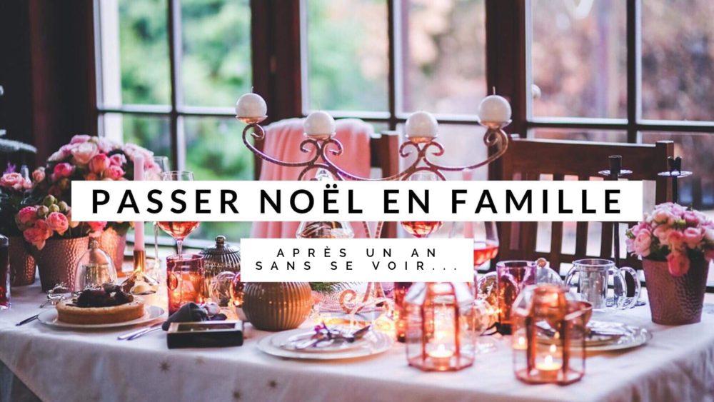 Passer Noel en famille
