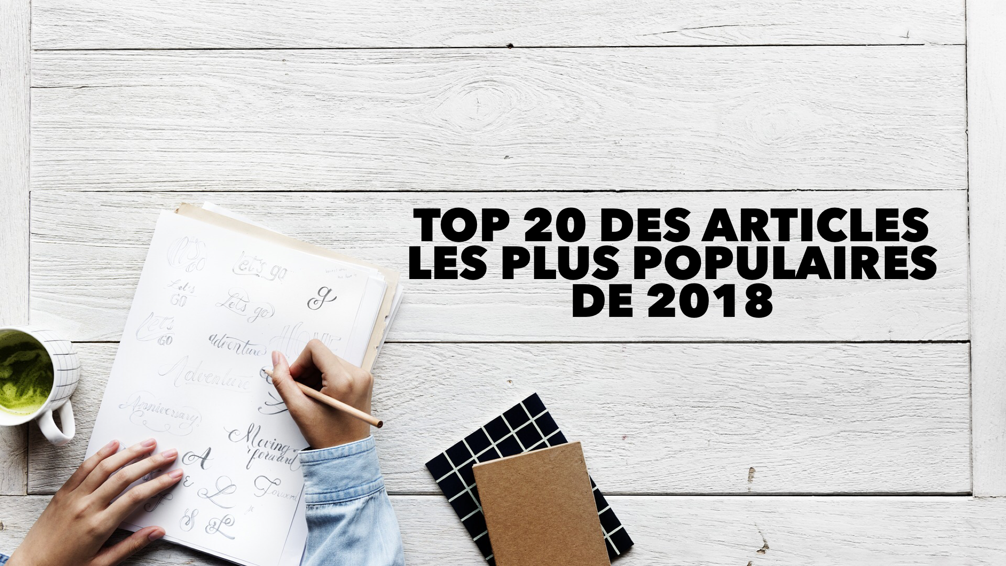 Top 20 des articles de 2018