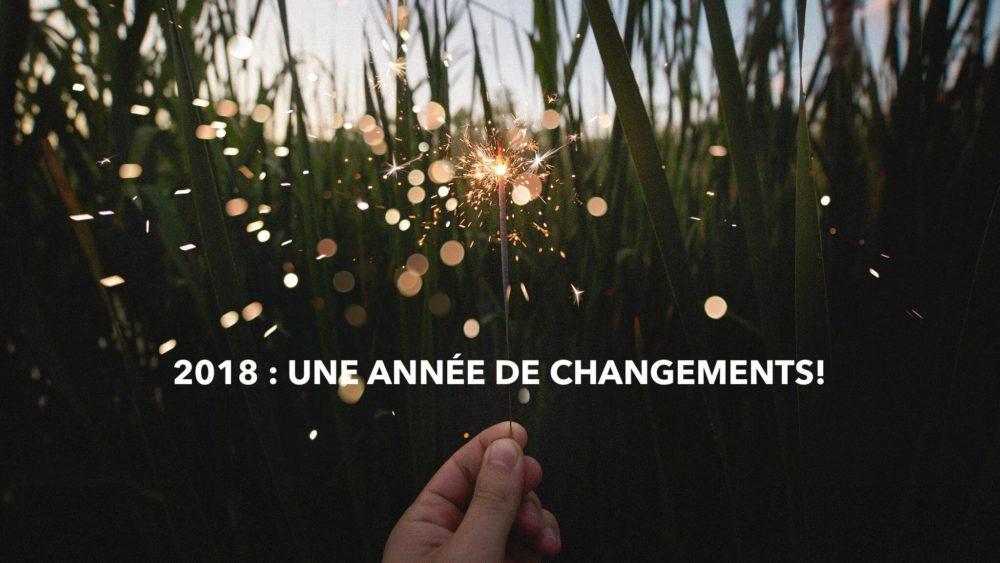 une année de changements