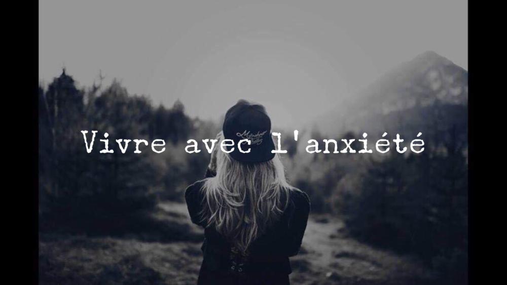 Vivre avec l'anxiété