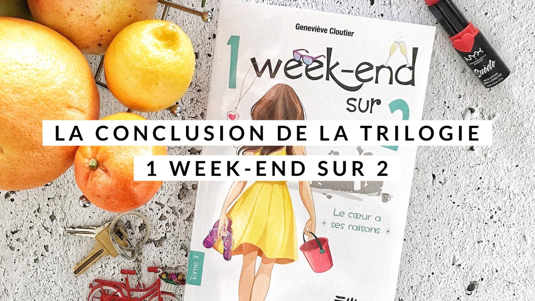 La conclusion de la trilogie 1 week-end sur 2