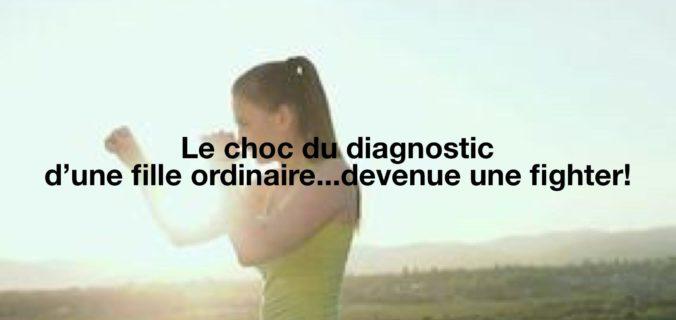 Le choc du diagnostic d'une fille ordinaire
