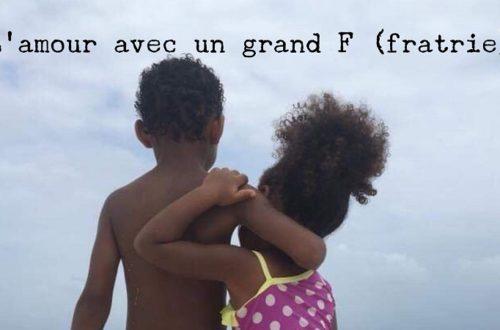 L'amour avec un grand F