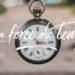La force du temps