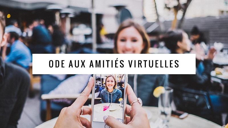 Ode aux amitiés virtuelles