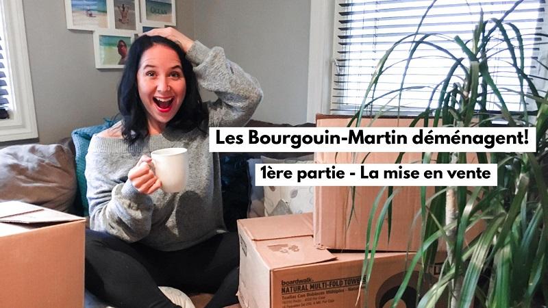 Les Bourgouin-Martin déménagent