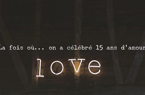 15 ans d'amour
