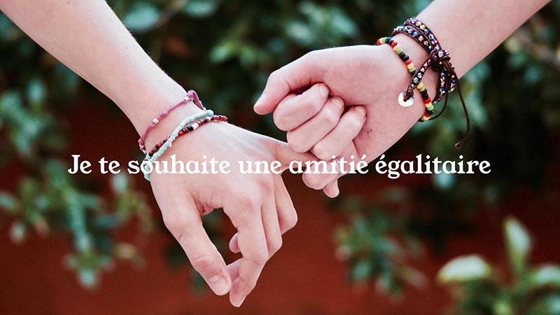 Je te souhaite une amitié égalitaire