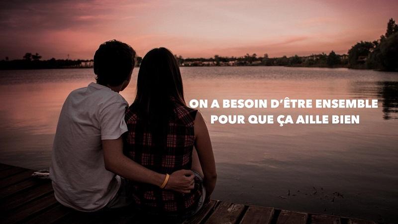 On a besoin d'être ensemble