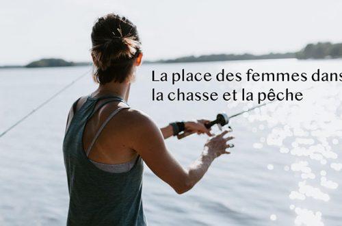 la place des femmes chasse et peche