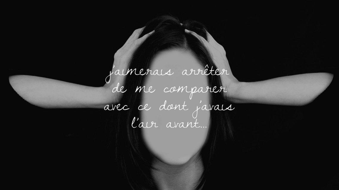 J'aimerais arrêter de me comparer