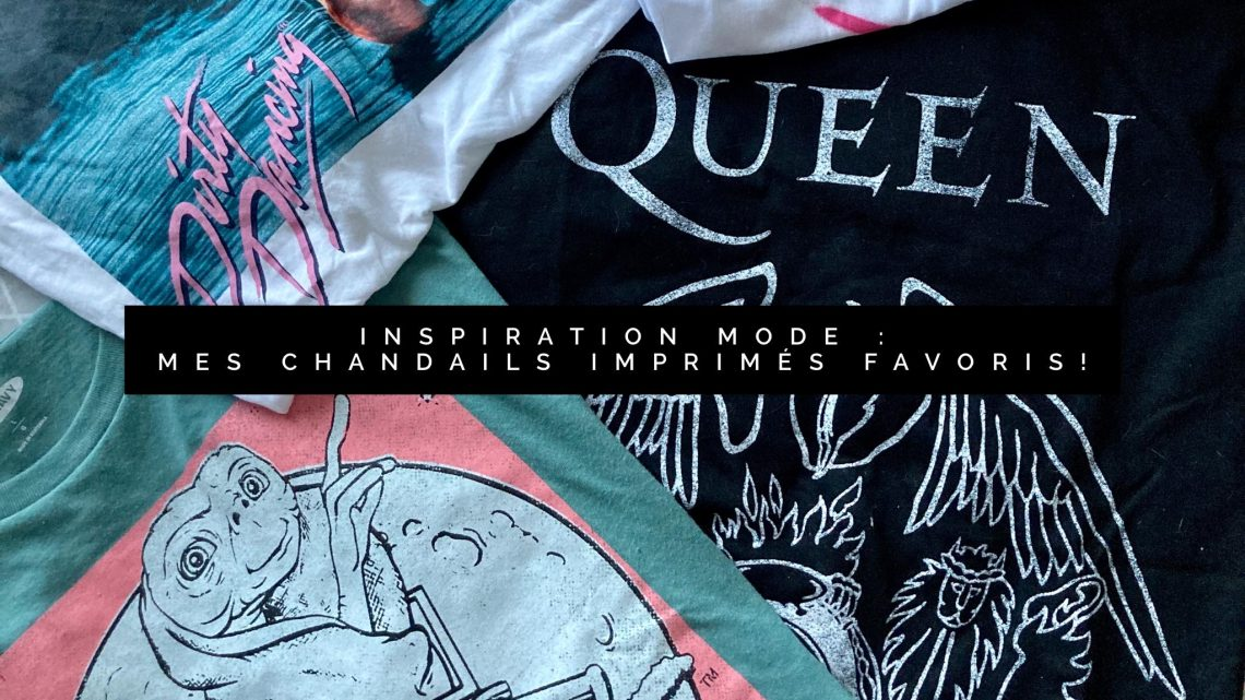 inspiration mode, mes t-shirts favoris