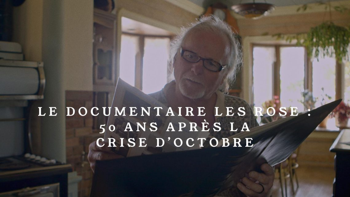 documentaire les rose