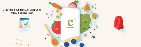 ChopChop-menu-dIsabelle-Huot