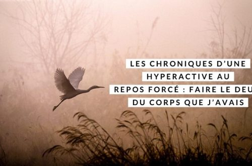 Chronique hyperactive deuil