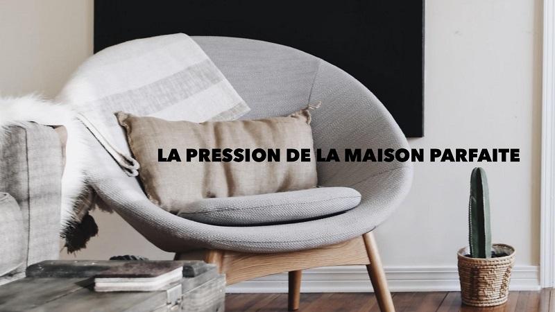 La pression de la maison