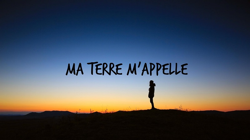 Ma terre m'appelle